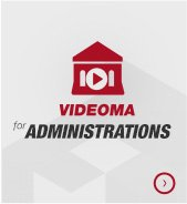 Videorama for administrations